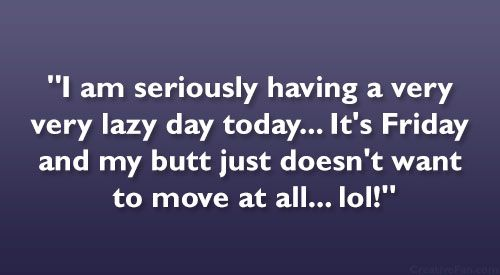 17 Best Lazy Day Quotes On Pinterest