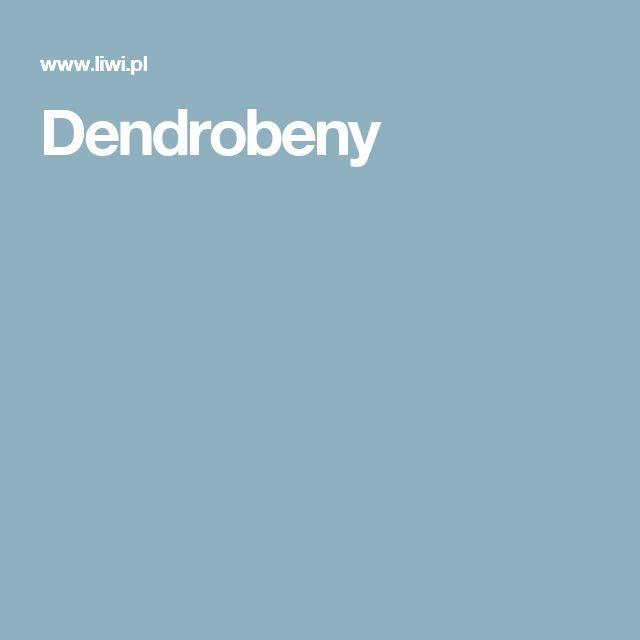 Dendrobeny