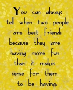 Best Friends Quote - this is so, so true!!!