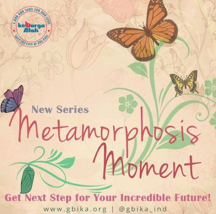 Metamorphosis Moment