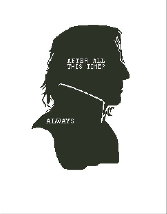 Inspired By Harry Potter Cross Stitch Pattern Severus Snape Always Hogwarts Alan Rickm Harry Potter Cross Stitch Pattern Cross Stitch Harry Potter Snape Always