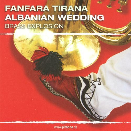 Albanian Wedding: Brass Explosion [CD]