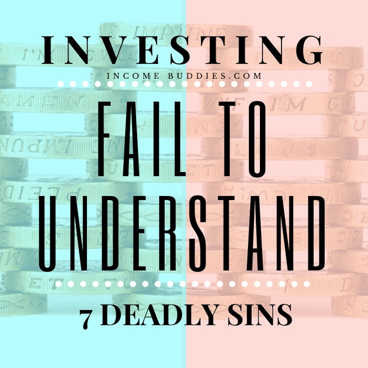 7 deadly sins of investing for beginners mistakes you
