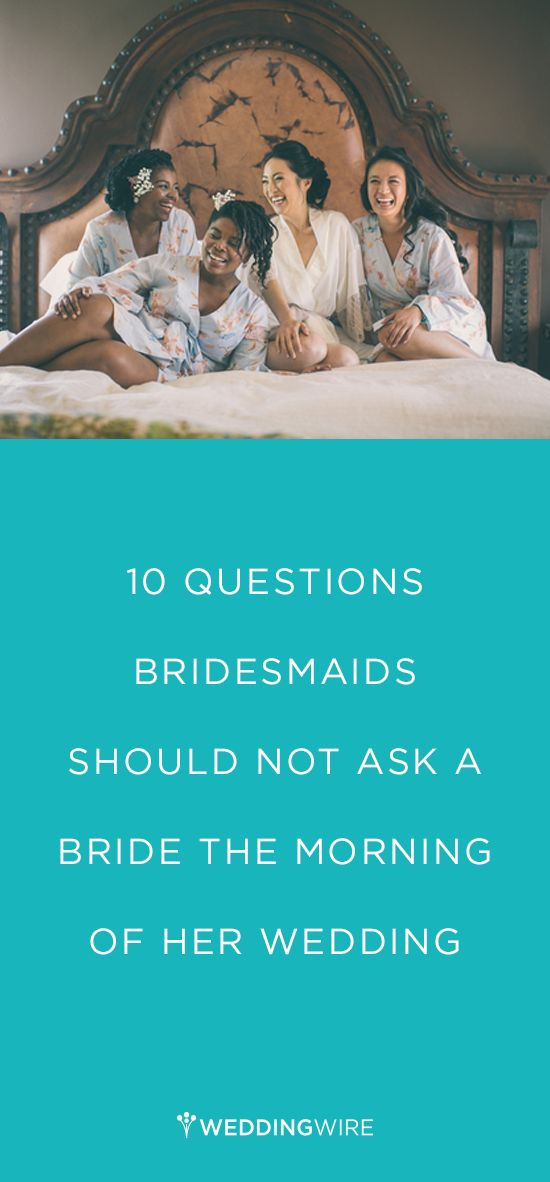 So you have your bridesmaid speech down, but ever thought of what NOT to say? Here are our 10 questions every bridesmaid should not ask the bride the morning of her wedding {Endless Wave Studios]
