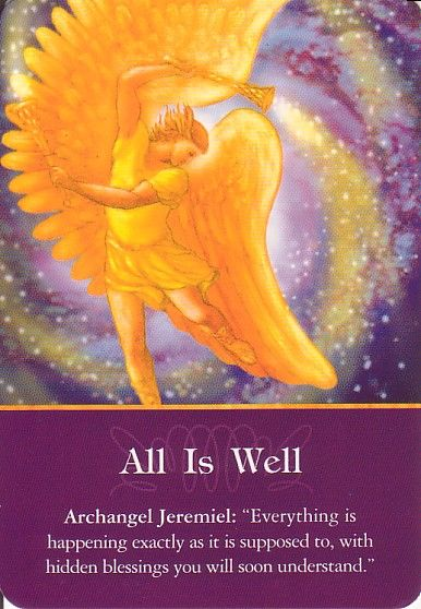 Got Angel?                                                       : Archangel Oracle Card for 12-16-14 All Is Well