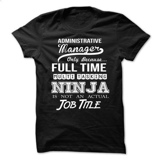 Administrative Manager - #t shirt #volcom hoodies. SIMILAR ITEMS => https://www.sunfrog.com/No-Category/Administrative-Manager-70915462-Guys.html?60505