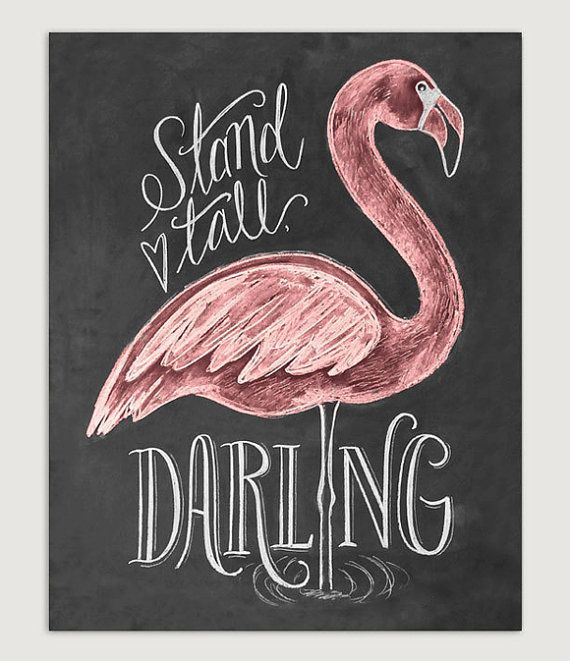Flamingo Print Gift For Her Stand Tall Darling by LilyandVal