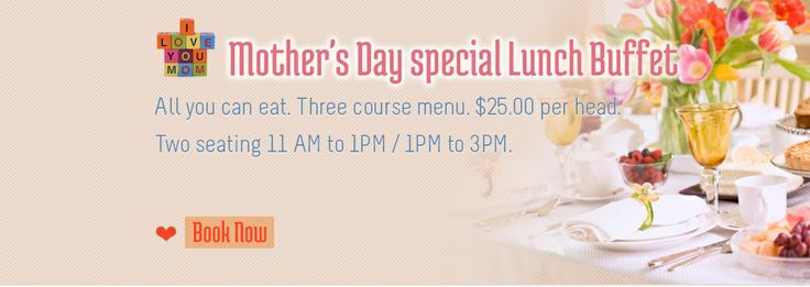 Mother's Day Special Lunch Buffet  All you can eat. Three course menu. $25.00 per head.  Two seating 11 to 1PM / 1PM to 3PM.  Book now: www.shavans.com.au/book-online.html  #mothersday #mothersdaydinner #loveyoumom