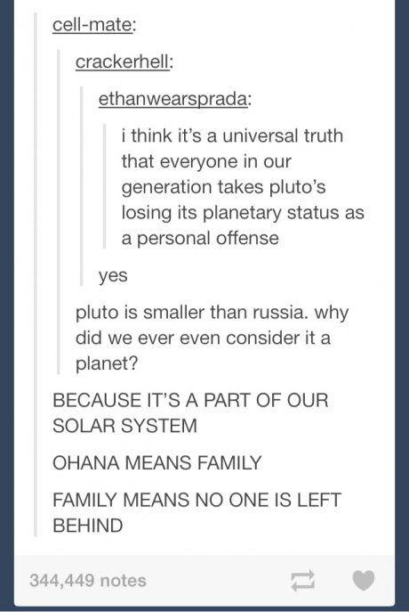 Hahaha. Pluto is family!
