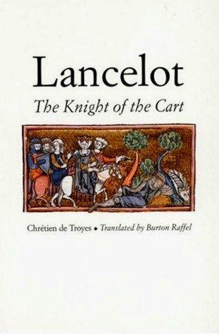 Chrétien de Troyes | Lancelot. The Knight of the Cart