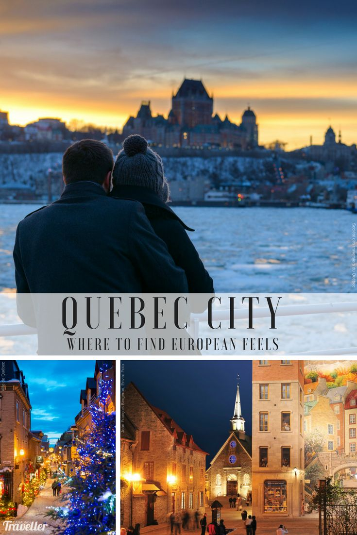 Old Quebec City: 5 Ways to feel truly transported to Europe via Canadian Traveller magazine. Words by Alison Karlene Hodgins.