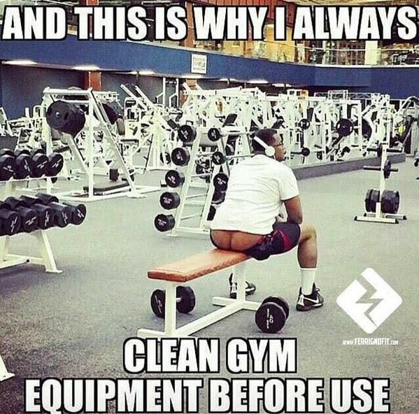 What about you? Do you clean gym equipment before use? - gym humor, funny, LOL, jokes, fitness humor, fun. - If you like this pin, repin it and follow our boards :-) #FastSimpleFitness - www.facebook.com/FastSimpleFitness