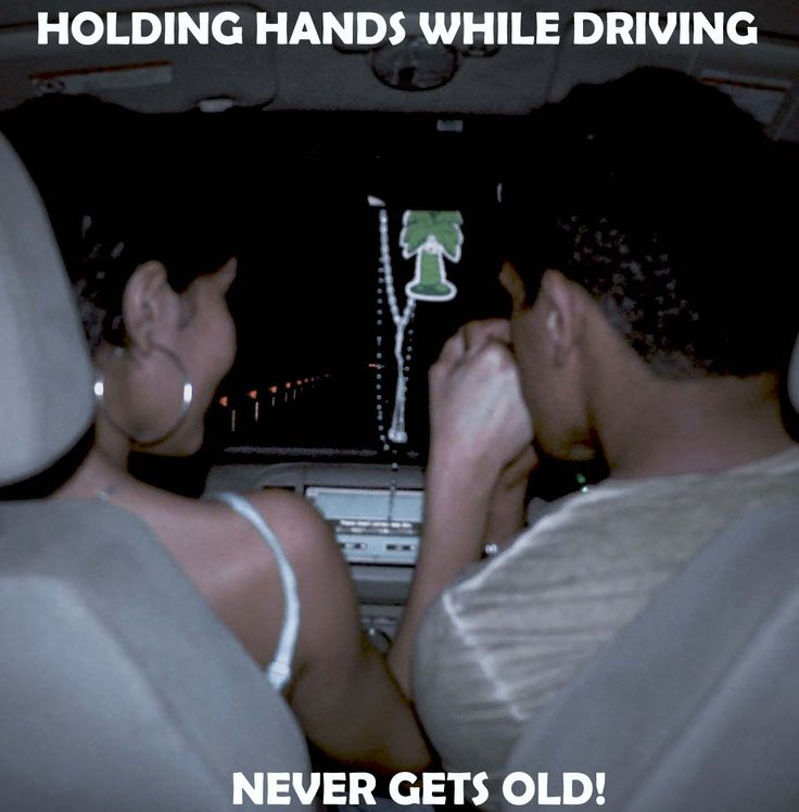 Holding hands while driving,, Never gets old!
