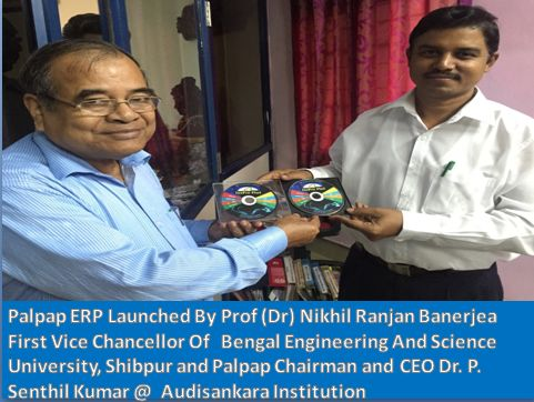 Palpap ERP Launched By Prof (Dr) Nikhil Ranjan Banerjea First Vice Chancellor Of Bengal Engineering And Science University, Shibpur @ Audisankara Institution