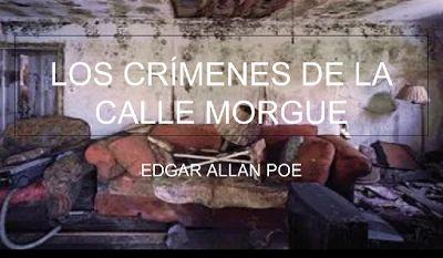 6ª sesión, 12A: Os crimes da rúa Morgue, Edgar Allan Poe.