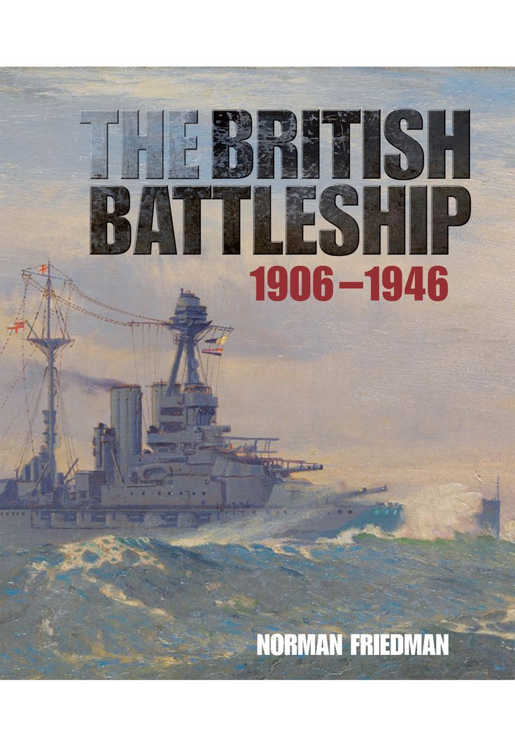 'The British Battleship 1906 – 1946' by Norman Friedman has been shortlisted for the 'Anderson Medal' awarded by the Society for Nautical Research (South) annually. Only 6 titles make the shortlist every year with the winner to be announced mid-December. http://www.pen-and-sword.co.uk/The-British-Battlesh…/p/10959