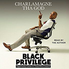 """Another must-listen from my #AudibleApp: """"Black Privilege: Opportunity Comes to Those Who Create It"""" by  Charlamagne Tha God, narrated by  Charlamagne Tha God."""