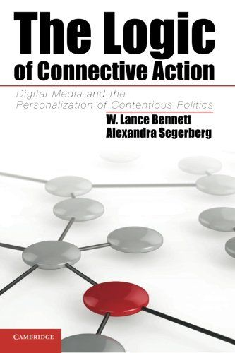 The Logic of Connective Action: Digital Media and the Per...