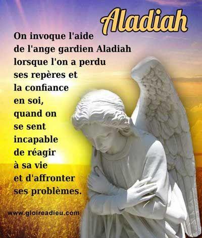 L'ange gardien Aladiah aide ceux qui ont beaucoup souffert, il apporte la confiance en soi et permet de retrouver la force de réagir à sa vie et d'affronter ses problèmes.