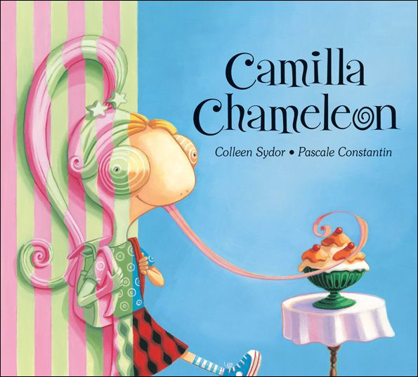 """""""Camilla Chameleon"""", Colleen Sydor (illustrated By Pascale"""