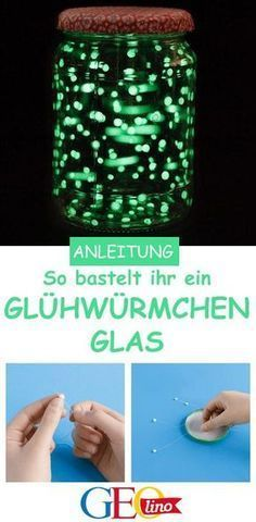 Holt euch die Glühwürmchen eben nach Hause. Wir ihr ein Glühwürmchen-Glas selbst basteln könnt, zeigen wir euch in der Bastelanleitung.