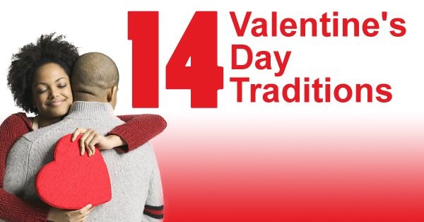 14 Valentine's Day Traditions