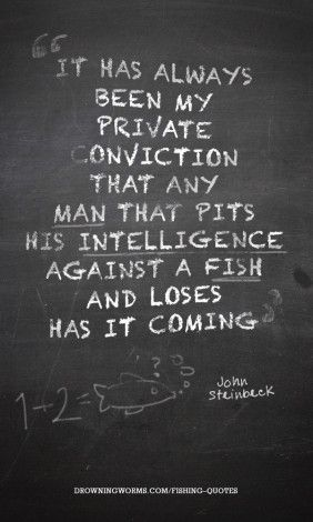 Against a fish - Fishing Quote