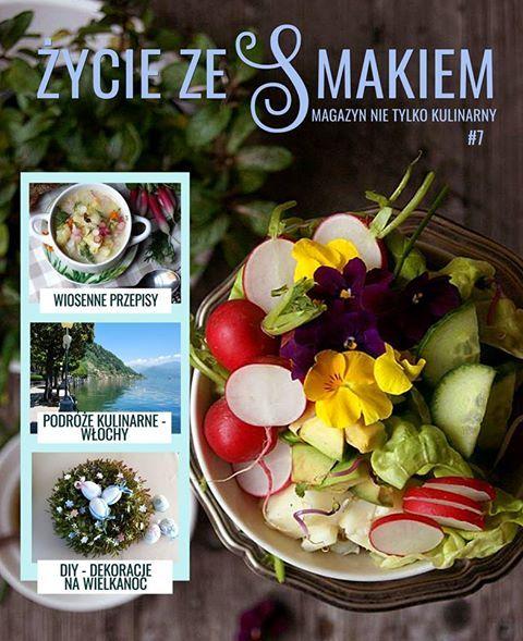 Życie ze smakiem - siódmy numer magazynu   DAYLICOOKING sprawdzone i proste przepisy - blog kulinarny