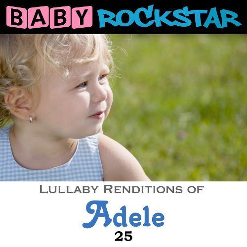 Adele 25: Lullaby Renditions [CD]