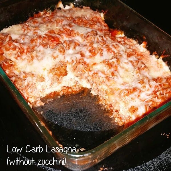 Low carb lasagna (without zucchini!)