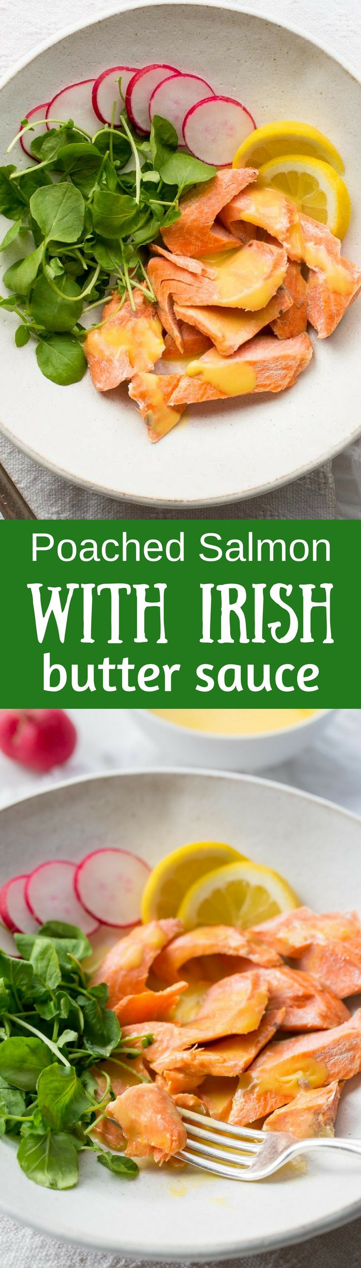Poached Salmon with Irish Butter Sauce - Wild caught salmon is gently poached in salted water then topped with a lemony butter sauce. The salmon and sauce can be ready in about 20 minutes so that makes this a delicious, quick and easy meal for any night of the week. www.savingdessert...