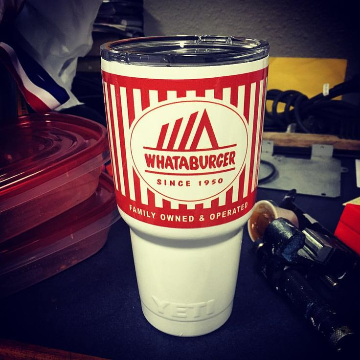 Because Texas. Whataburger Yeti custom