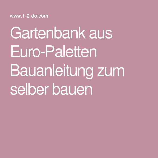 Teak Gartenmobel Wedel : 1000 idées sur le thème Gartenbank Selber Bauen sur Pinterest [R