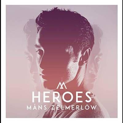 Heroes - Måns Zelmerlöw