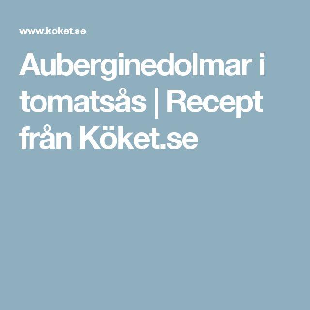 Auberginedolmar i tomatsås | Recept från Köket.se