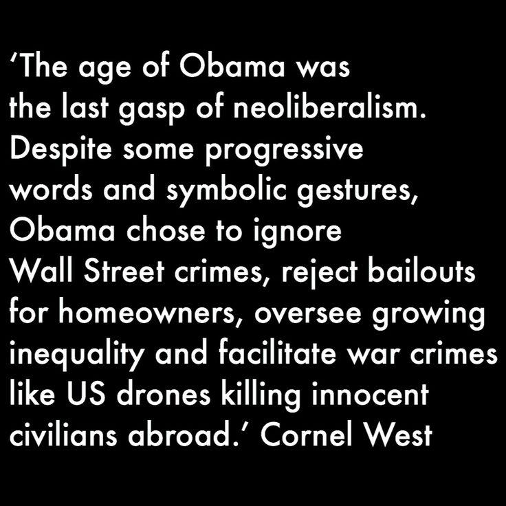 Goodbye American neoliberalism. A new era is here by Cornel West #neoliberalism #cornelwest #barackobama