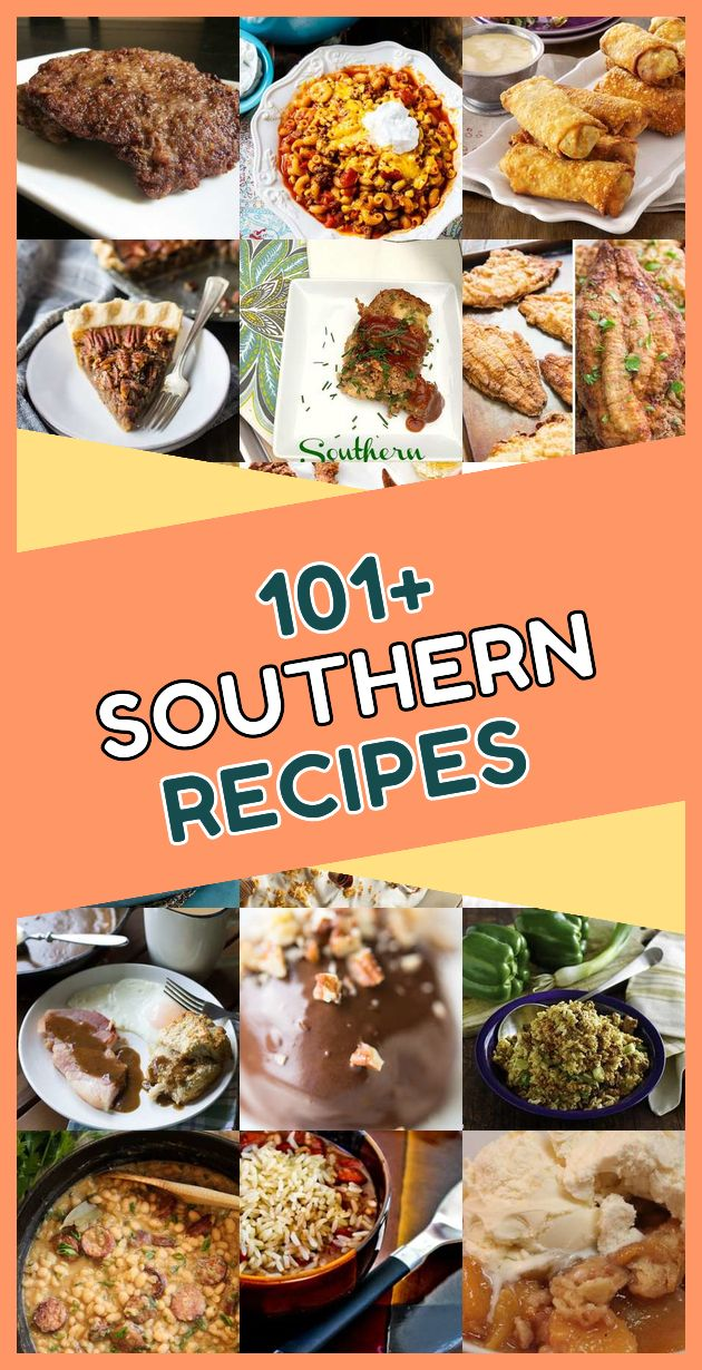 These are the 101 most popular comfort food southern meals of this