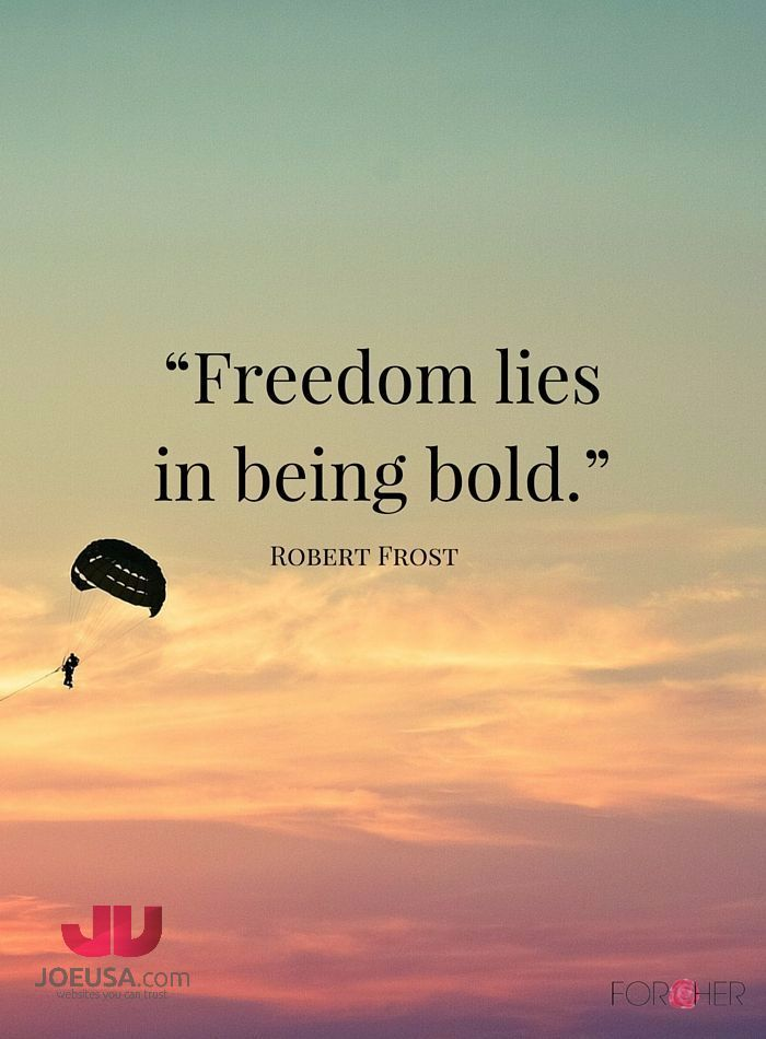 Freedom lies in being bold. - Robert Frost  #Success #Quote #Motivational #Inspirational #Successful #GoodMorning #smallbusinesses #entrepreneur #smallbiz #startups #leadership #businesssuccess