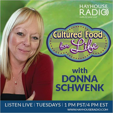 Discover Everything You Need To Know About Cultured Foods From Donna  Schwenk. Listen Live Online