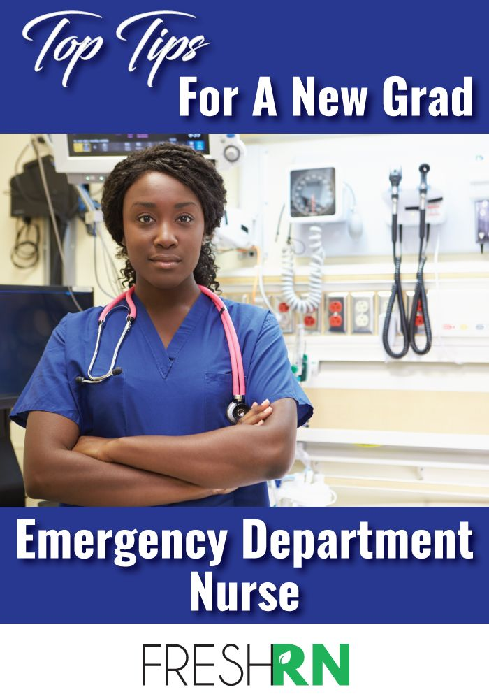 Tips for a new grad, emergency department nurse.