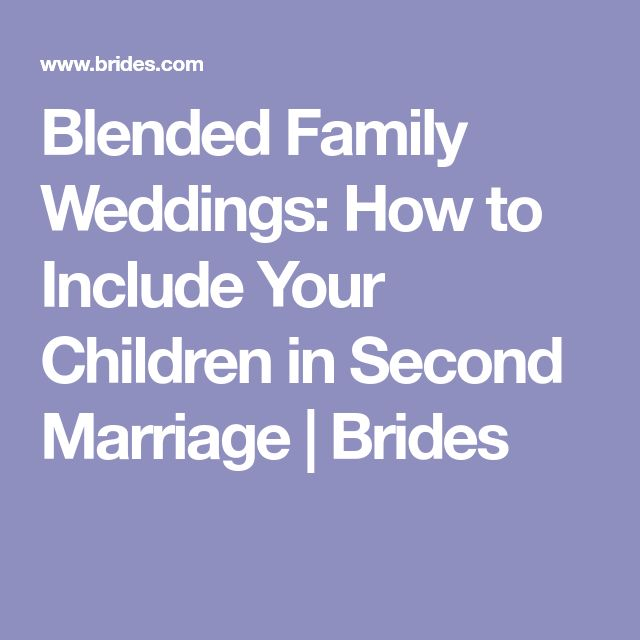 Blended Family Weddings: How to Include Your Children in Second Marriage | Brides