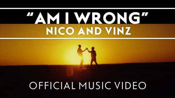 Nico & Vinz - Am I Wrong [Official Music Video] #Pop #music #playlist