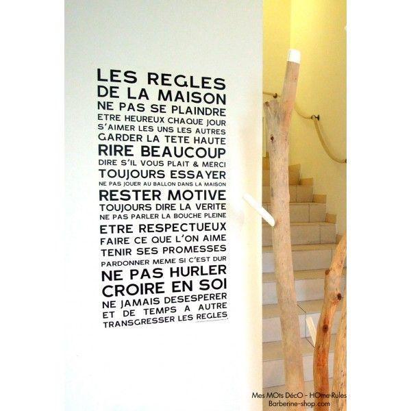 """""""Les règles de la maison : en sticker ! J'adore !"""