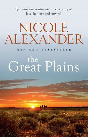 Review: The Great Plains by Nicole Alexander | book'd out