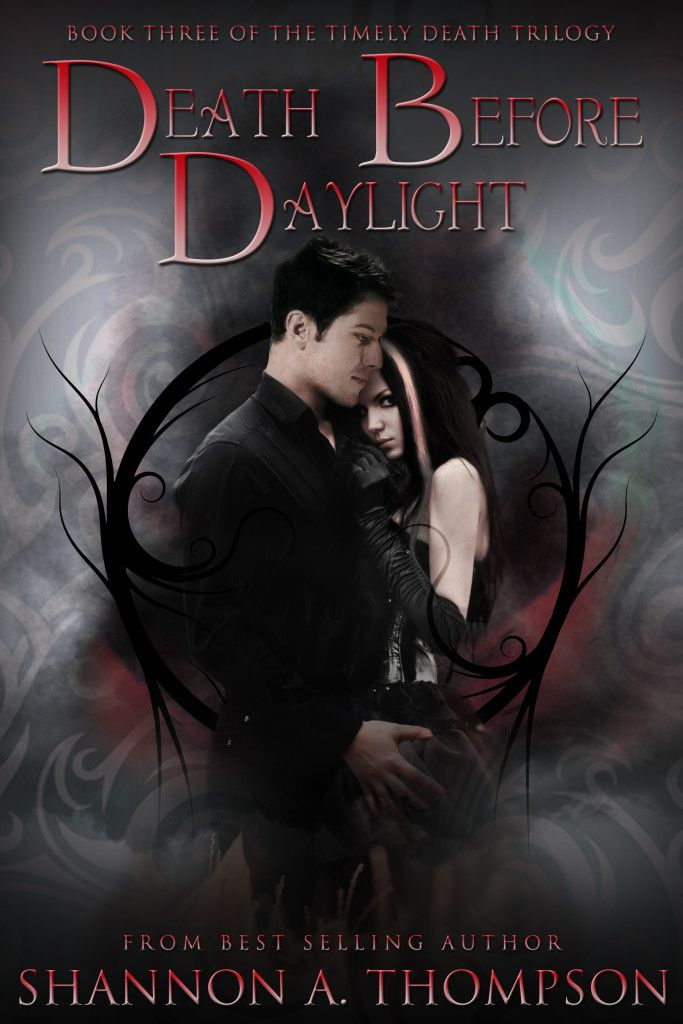 A new cover for the #YoungAdult #ParanormalRomance series by Shannon A. Thompson. Love this cover for the Timely Death Trilogy's final book: Death Before Daylight