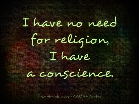 My conscience is what helped me realize the danger of religious lies. I have…