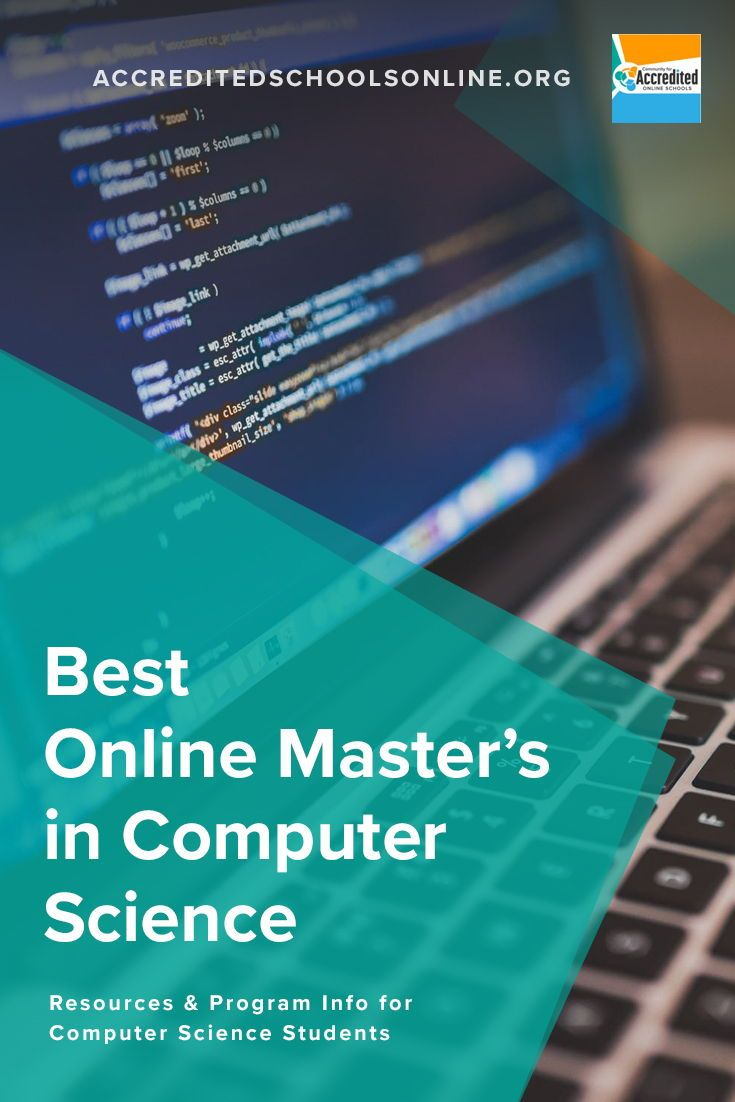 Best Online Master S In Computer Science Accredited Schools Online Find Top Rated Accredited Programs Online Online Masters Computer Science Degree Computer Science