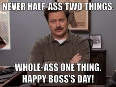 a13cae24cd80badbd95d605d5a0ae35d boss day quotes happy boss 20 best national boss day images on pinterest funny stuff, ha ha