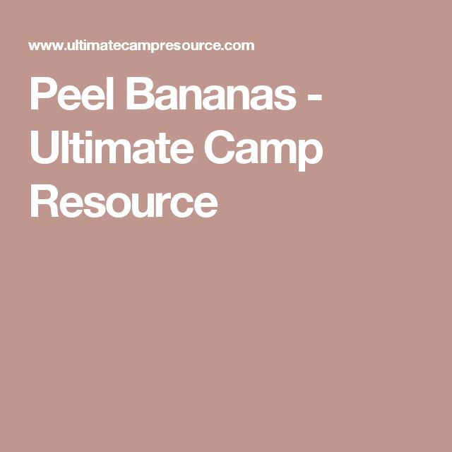 Peel Bananas - Ultimate Camp Resource  Girl Scout Songs -8962