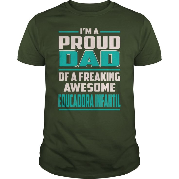 Educadora Infantil Proud DAD Job Title T-Shirts #gift #ideas #Popular #Everything #Videos #Shop #Animals #pets #Architecture #Art #Cars #motorcycles #Celebrities #DIY #crafts #Design #Education #Entertainment #Food #drink #Gardening #Geek #Hair #beauty #Health #fitness #History #Holidays #events #Home decor #Humor #Illustrations #posters #Kids #parenting #Men #Outdoors #Photography #Products #Quotes #Science #nature #Sports #Tattoos #Technology #Travel #Weddings #Women